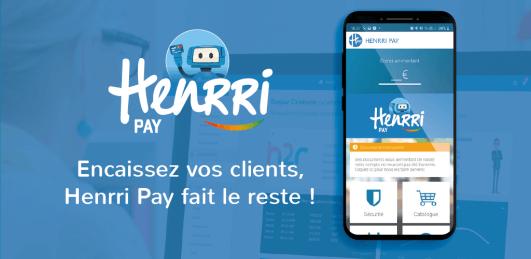 Encaissez vos clients avec l'appli Henrri Pay